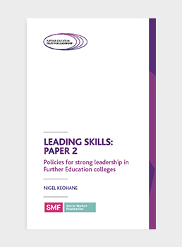 Leading Skill: Paper 2 Policies for strong leadership in Further Education colleges