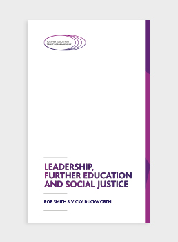 Leadership, Further Education and Social Justice