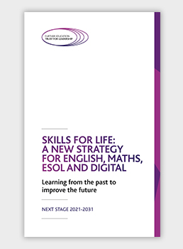 Skills for Life: A new strategy for English, Maths, ESOL and Digital
